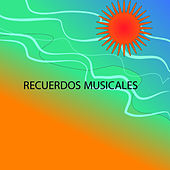 Recuerdos Musicales de Various Artists