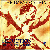 Seduction (The Society Collection) by The Danse Society