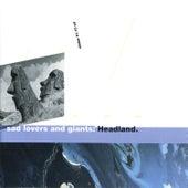 Headland von Sad Lovers & Giants