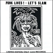 Punk Lives Let's Slam by Various Artists