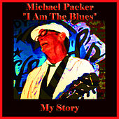 I Am the Blues: My Story de Various Artists