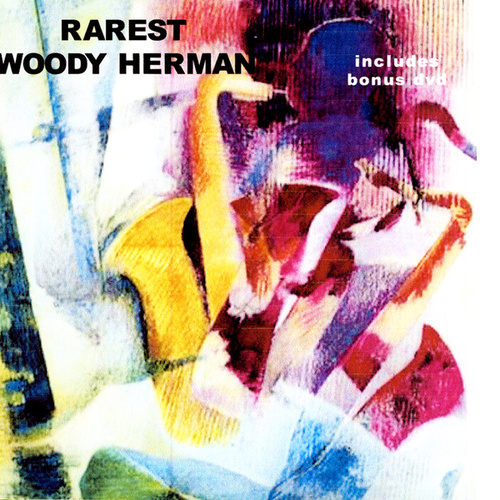 Rarest by Woody Herman