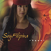Soy Filipina by Raquel