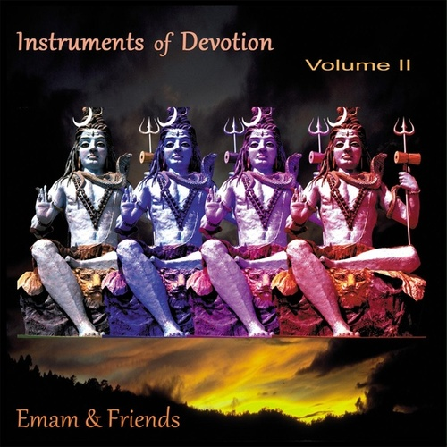 Instruments of Devotion, Vol. 2 by Emam and Friends