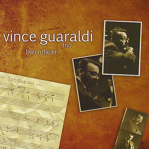 Live On the Air by Vince Guaraldi