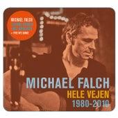 Hele Vejen 1980-2010 by Michael Falch