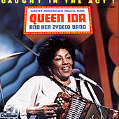 Caught In The Act by Queen Ida & Her Zydeco Band