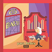 Bach Para Bebês by Sweet Little Band