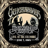 Live at the Fillmore June 7, 1968 by Quicksilver Messenger Service