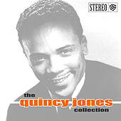 The Quincy Jones Collection by Various Artists
