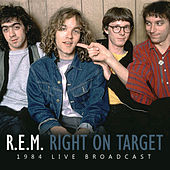 Right On Target (Live) von R.E.M.