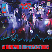 At Home With the Strange Tones by The Strange Tones