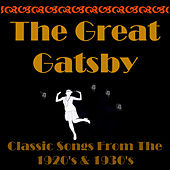 The Great Gatsby, Classic Songs from the 20's & 30's de Various Artists