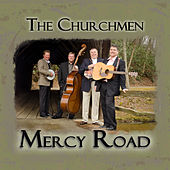 Mercy Road by The Churchmen