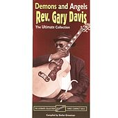 Demons & Angels: The Ultimate Collection, Part 3 by Reverend Gary Davis