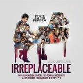 Yovie And His Friends : IRREPLACEABLE (#takkanterganti) de Various Artists