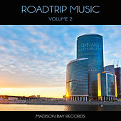 Roadtrip Music, Vol. 2 by Various Artists