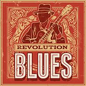 Revolution Blues by Various Artists