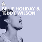 The Billie Holiday and Teddy Wilson Orchestras de Billie Holiday