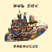 Paradise by Dub Inc.