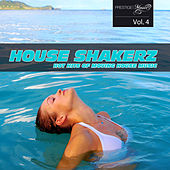 House Shakerz, Vol. 4 by Various Artists