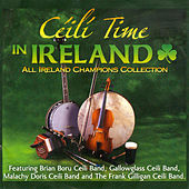 Ceili Time in Ireland by Various Artists