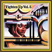Tighten Up, Vol. 5 by Various Artists