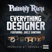 Everything Designer von Philthy Rich