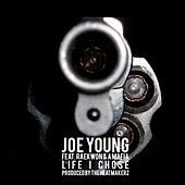 Life I Chose (Feat. Raekwon & A Mafia) - Single by Joe Young