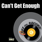 Can't Get Enough by Off the Record