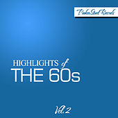Highlights of the 60's, Vol. 2 by Various Artists