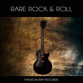 Rare Rock & Roll by Various Artists