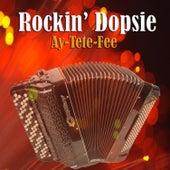 Ay-Tete-Fee by Rockin' Dopsie Jr.