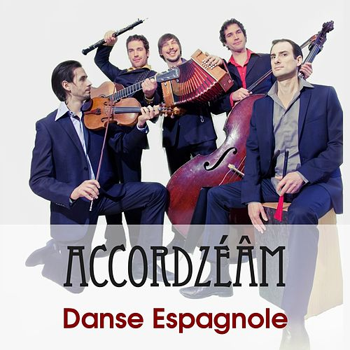 La Vida Breve, Act II: Danse espagnole No. 1 (Arranged for Violin and Piano By Fritz Kreisler) by Accordzéâm