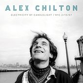 Electricity By Candlelight / NYC 2/13/97 von Alex Chilton