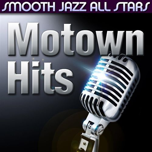Motown Classics by Smooth Jazz Allstars
