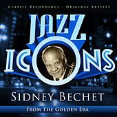 Jazz Icons from the Golden Era - Sidney Bechet (100 Essential Tracks) by Sidney Bechet