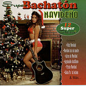 Super Bachaton Navideño by Various Artists