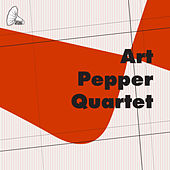 The Art Pepper Quartet by Art Pepper