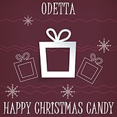 Happy Christmas Candy by Odetta