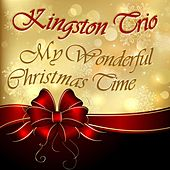 My Wonderful Christmas Time de The Kingston Trio