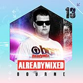 Already Mixed Vol.13 (Compiled & Mixed by Bourne) - EP by Various Artists