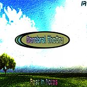 Rest In Notes - Single by Cerebral Theory