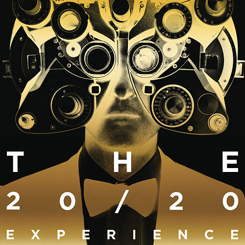 The 20/20 Experience - The Complete Experience by Justin Timberlake
