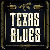 Texas Blues von Various Artists
