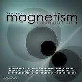 Magnetism Compilation, Vol.1 von Various Artists