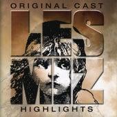 Les Misérables Highlights - Original London Cast by Various Artists