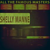 All the Famous Masters by Shelly Manne