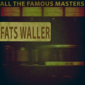 All the Famous Masters by Fats Waller