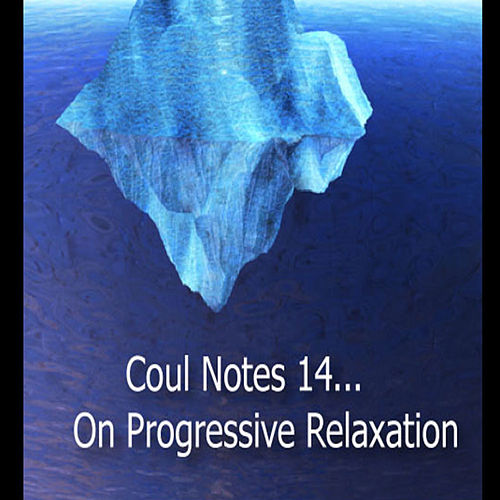 Coul Notes 14: On Progressive Relaxation by Stephanie Marvin
